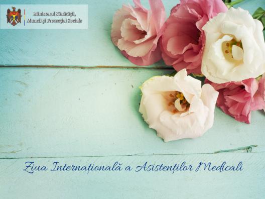 Mesajul de felicitare al Ministrului Sănătății, Muncii și Protecției Sociale, Svetlana Cebotari, cu prilejul Zilei Internaționale a Asistenților Medicali