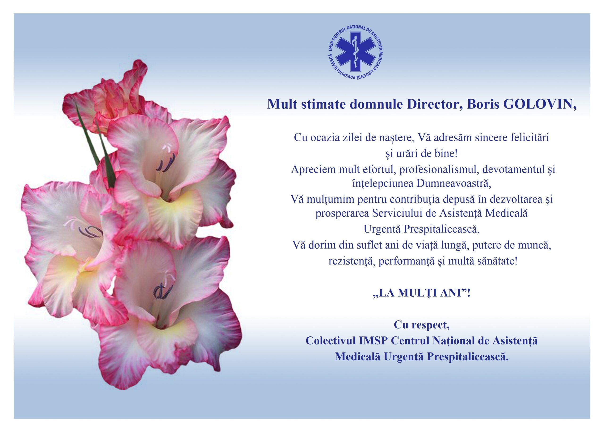 Felicitare domnului Director, Boris GOLOVIN din partea colectivului IMSP CNAMUP